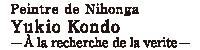 """Peintre de Nihonga, """"peinture traditionnelle japonaise""""  Yukio Kondô - À la recherche de la vérité -"""